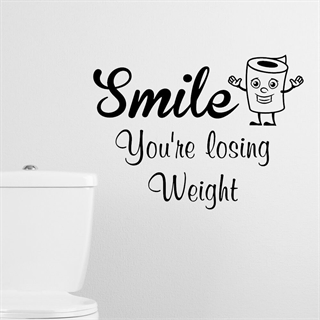 Smile you're losing weight - wallstickers