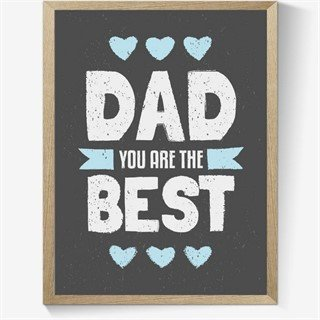 Plakat teksten Dad you are the best