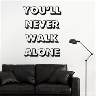 Wallstickers med teksten  You`ll never walk alone