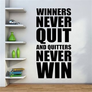 Wallstickers med teksten  Winners never quit and quitters never win