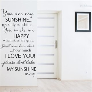 "Wallsticker med den engelske tekst ""you are my sunshine"""