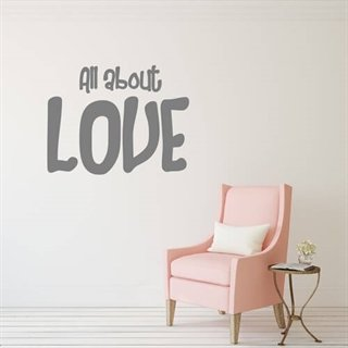 wallstickers med tekst all about love