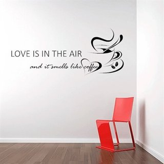 Love is in the air - Rigtig fin wallstickers tekst til køkkenet med kaffekopper