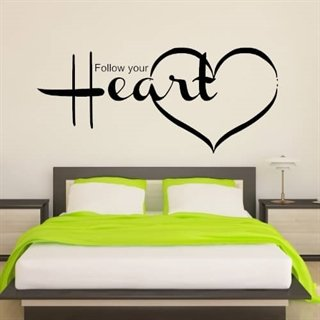 wallstickers med tekst follow your heart