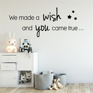 Wallstickers - Med teksten: We Made A Wish.