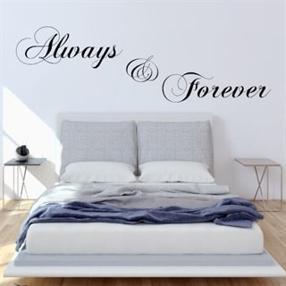 wallstickers med tekst always and forever